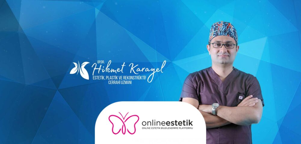 Op. Dr. Hikmet KARAYEL